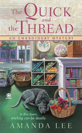 THE QUICK AND THE THREAD by Amanda Lee is a Cozy Mystery Landmark Title on Book Country.