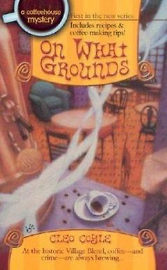 Cozy Mystery - On What Grounds