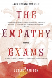 THE EMPATHY EXAMS by Leslie Jamison is a Memoir Landmark Title on Book Country.