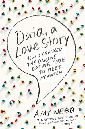 DATA: A LOVE STORY by Amy Webb is a Memoir Landmark Title on Book Country.