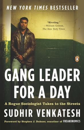 GANG LEADER FOR A DAY by Sudhir Venkatesh is a Narrative Nonfiction Landmark Title on Book Country.