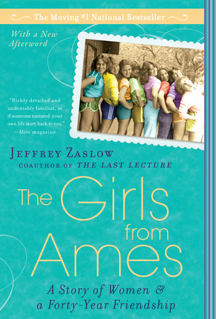 THE GIRLS FROM AMES by Jeffrey Zaslow is a Narrative Nonfiction Landmark Title on Book Country.