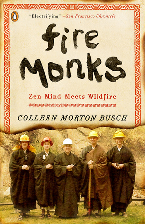 FIRE MONKS by Colleen Morton Busch is a Narrative Nonfiction Landmark Title on Book Country.