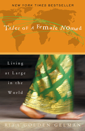 TALES OF A FEMALE NOMAD by Rita Golden Gelman is a Travel Landmark Title on Book Country.