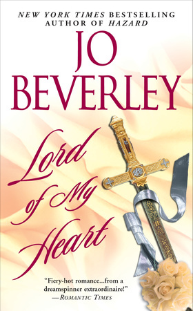 LORD OF MY HEART by Jo Beverly is a Historical Romance Landmark Title on Book Country.