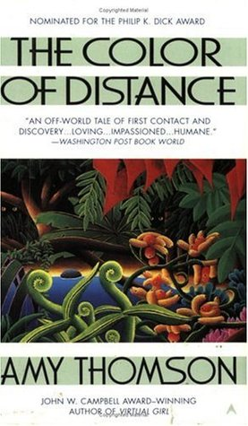 THE COLOR OF DISTANCE by Amy Thomson is a Landmark Science Fiction Title on Book Country.