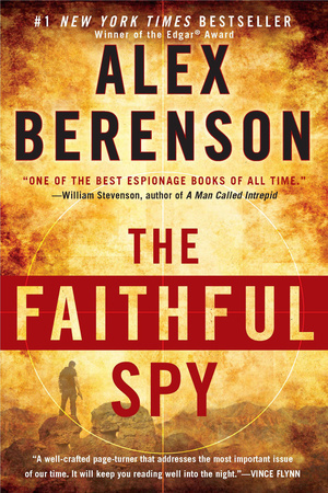 THE FAITHFUL SPY by Alex Berenson is a Landmark Espionage Title on Book Country.