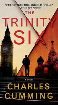 THE TRINITY SIX by Charles Cumming is a Landmark Espionage Title on Book Country.