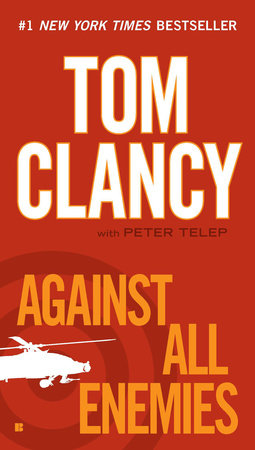 AGAINST ALL ENEMIES by Tom Clancy is a Landmark Military Thriller on Book Country.