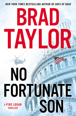 NO FORTUNATE SON by Brad Taylor is a Landmark Military Thriller on Book Country.