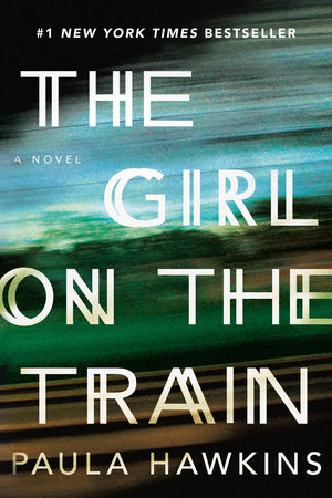 THE GIRL ON THE TRAIN by Paula Hawkins is a Landmark Psychological Thriller Title on Book Country.